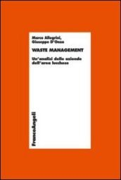 Waste management. Un'analisi delle aziende dell'area lucchese