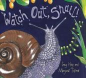 Watch Out Snail!