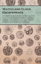Watch and Clock Escapements