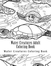 Water Creatures Adult Coloring Book