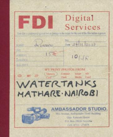 Water Tanks Mathare, Nairobi. Ediz. italiana e inglese - Filippo Romano   Jonathanterrington.com