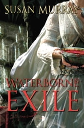 Waterborne Exile