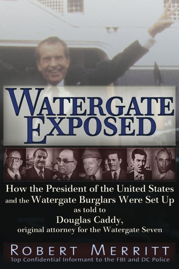 Watergate Exposed