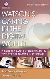 Watson s Caring in the Digital World