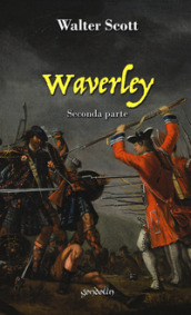 Waverley. 2: Seconda parte