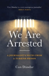 We Are Arrested