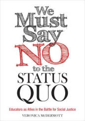 We Must Say No to the Status Quo