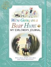 We re Going on a Bear Hunt: My Explorer s Journal