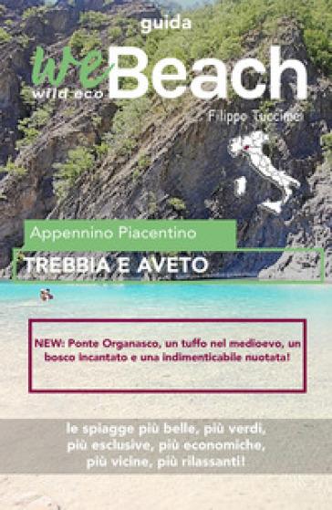 WeBeach. Trebbia e Aveto - Filippo Tuccimei | Rochesterscifianimecon.com