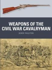 Weapons of the Civil War Cavalryman