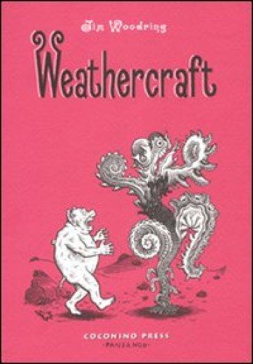 Weathercraft - Jim Woodring | Rochesterscifianimecon.com
