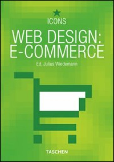 Web design: e-commerce. Ediz. italiana, spagnola e portoghese - Julius Wiedemann | Thecosgala.com
