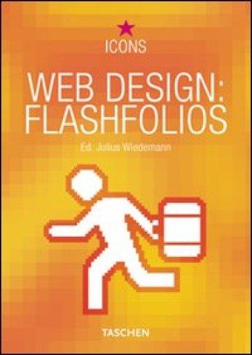 Web design: flashfolios. Ediz. multilingue - Julius Wiedemann |