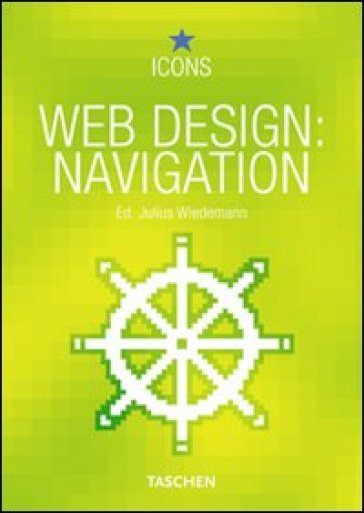 Web design navigation. Ediz. italiana, francese e tedesca - Julius Weidemann |
