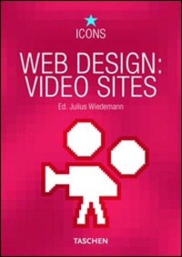 Web design video sites. Ediz. multilingue - Julius Wiedemann  