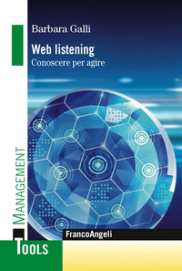 Web listening. Conoscere per agire - Barbara Galli | Ericsfund.org