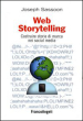 Web storytelling. Costruire storie di marca nei social media