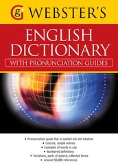 Webster s American English Dictionary (with pronunciation guides)