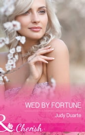 Wed By Fortune (Mills & Boon Cherish) (The Fortunes of Texas: All Fortune s Children, Book 6)
