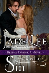 Wedded in Sin (A Bridal Favors Novel)