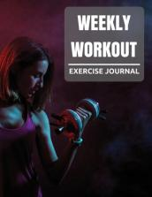 Weekly Workout Exercise Journal