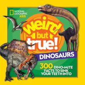 Weird But True! Dinosaurs