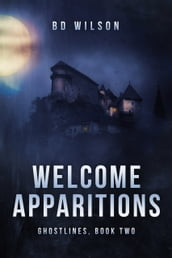 Welcome Apparitions