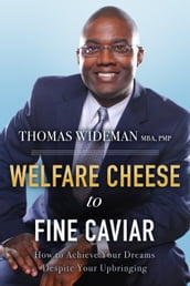 Welfare Cheese to Fine Caviar