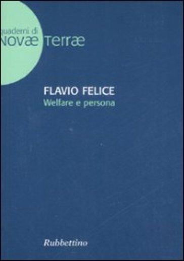 Welfare e persona - Flavio Felice  