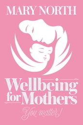 Wellbeing for Mothers