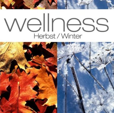 Wellness:herbst/winter