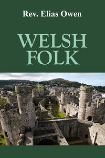 Welsh folk - Elias Owen |