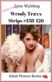 Wendy Traxx Strips