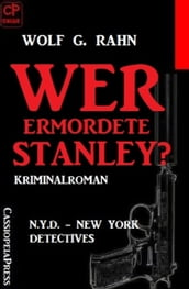 Wer ermordete Stanley?: N.Y.D. - New York Detectives