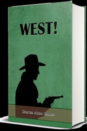 West! (Illustrated)