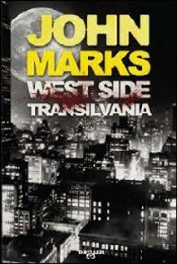 West side Transilvania - John Marks | Jonathanterrington.com