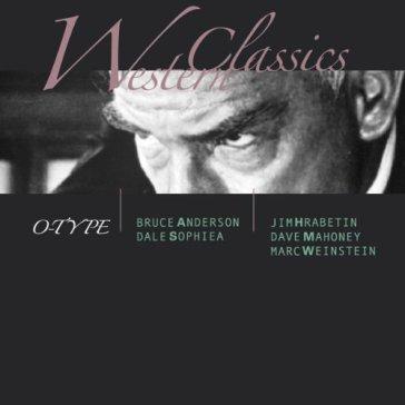 O-Type - Western Classics