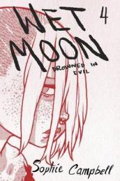 Wet Moon Book Four (New Edition)