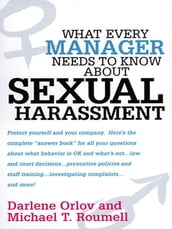 What Every Manager Needs to Know About Sexual Harassment