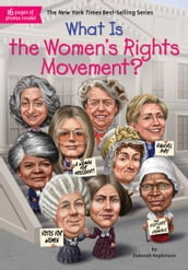 What Is the Women s Rights Movement?