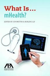What Is...Mhealth?