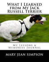 What I Learned from My Jack Russell Terrier