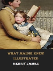 What Maisie Knew Illustrated