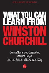 What You Can Learn from Winston Churchill