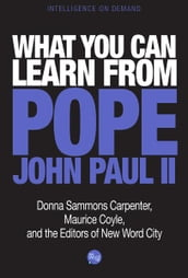 What You Can Learn from Pope John Paul II