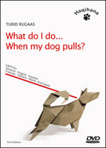 What do I do... When my dog pulls? DVD