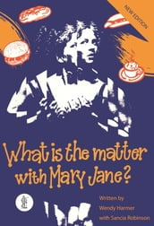 What is the Matter with Mary Jane?