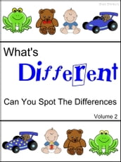 What s Different (Can You Spot The Differences) Volume 2