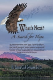 What s Next? A Search for Hope