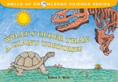 What s Older Than a Giant Tortoise?